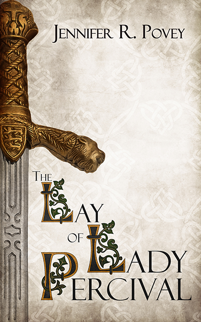 A book cover. The title is The Lay of Lady Percival, the author is Jennifer R. Povey. It shows an ornate sword against a background of celtic knots.