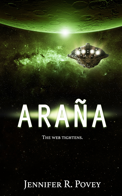 "Book cover art. The title is ""Araña"", the tagline is ""The Web Tightens"" and the author is Jennifer R. Povey. The art shows a spaceship orbiting a planet."